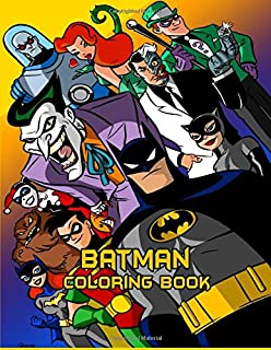 Batman Coloring Book For Kids And Adults With Fun Easy