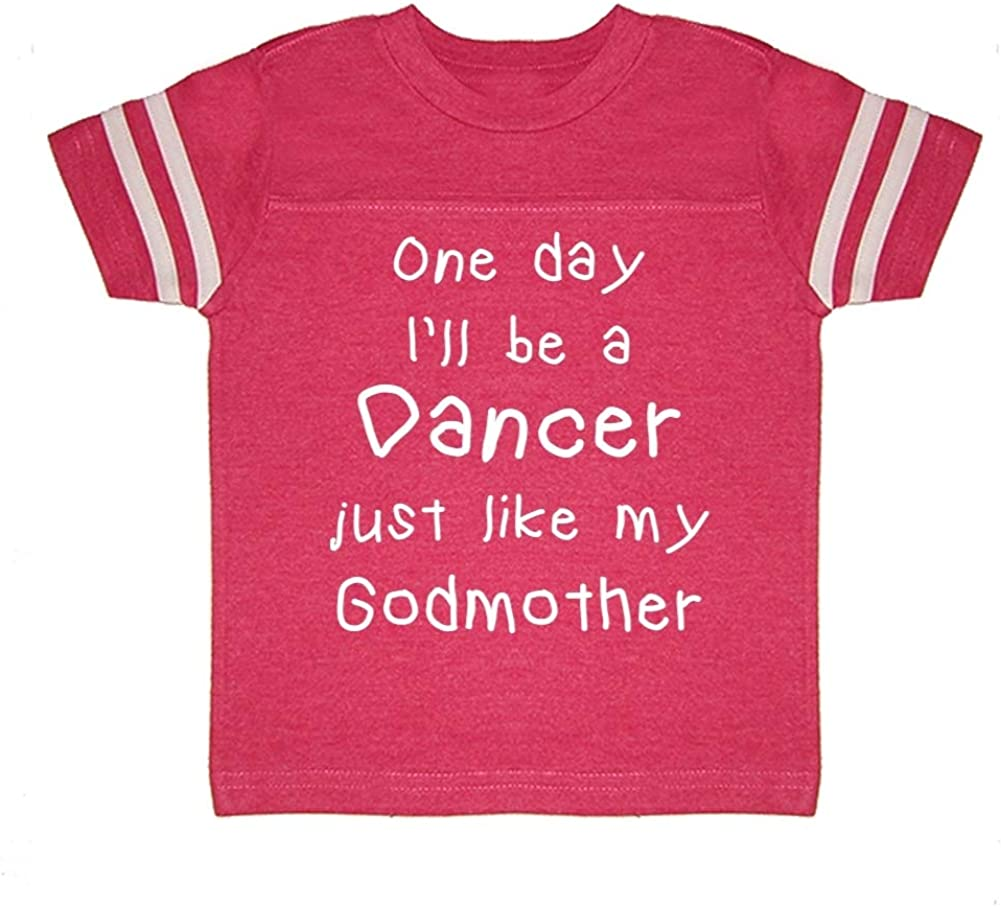 Toddler//Kids Sporty T-Shirt One Day Ill Be A Dancer Just Like My Godmother