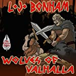 Wolves of Valhalla | L. J. Bonham