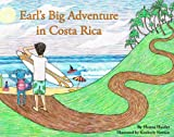 Earl's Big Adventure in Costa Rica, Hanna Haidar, 0980097509