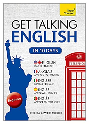 Get Talking English in Ten Days Beginner Audio Course: The essential