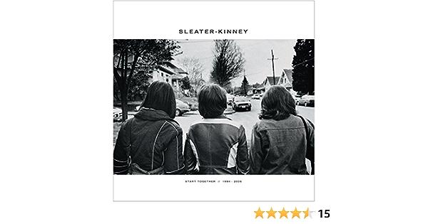 Sleater Kinney Start Together Amazon Com Music
