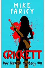 Crickett (Dev Haskell - Private Investigator Book 8) Kindle Edition