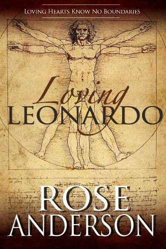 Book: Loving Leonardo by Rose Anderson