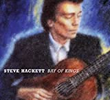 Bay of Kings by Steve Hackett (2013-12-24)