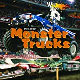 Wild about Monster Trucks, J. Poolos, 1404237917