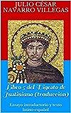 #2: Libro 5 del Digesto de Justiniano (traducción): Ensayo introductorio y texto latino-español (Digesta Iustinani Imperatoris nº 2) (Spanish Edition)