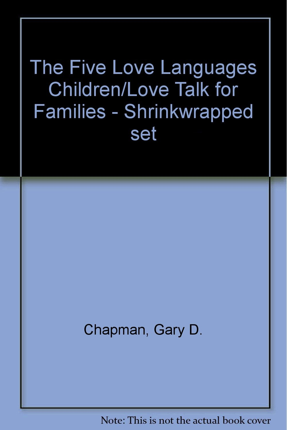 The Five Love Languages Children/Love Talk for Families - Shrinkwrapped set by Moody Publishers
