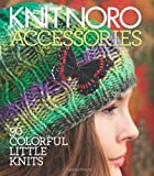 Knit Noro: Accessories, , 193609620X