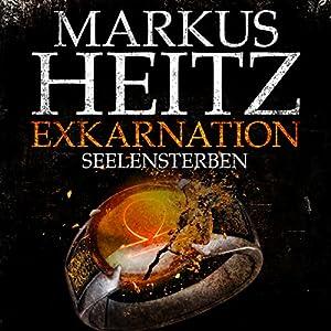 Exkarnation: Seelensterben Hörbuch