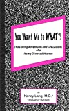 You Want Me to What?!, Nancy Lang, 147936584X