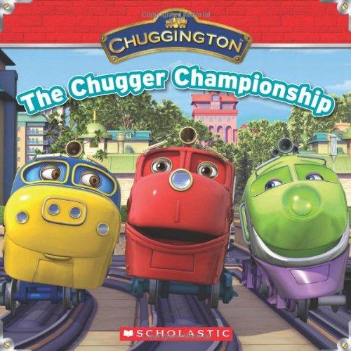 Read Online Chuggington: The Chugger Championship PDF