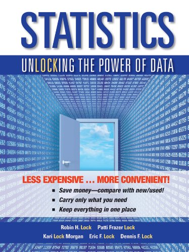 Statistics: Unlocking the Power of Data 1e Binder Ready Version + WileyPLUS Registration Card