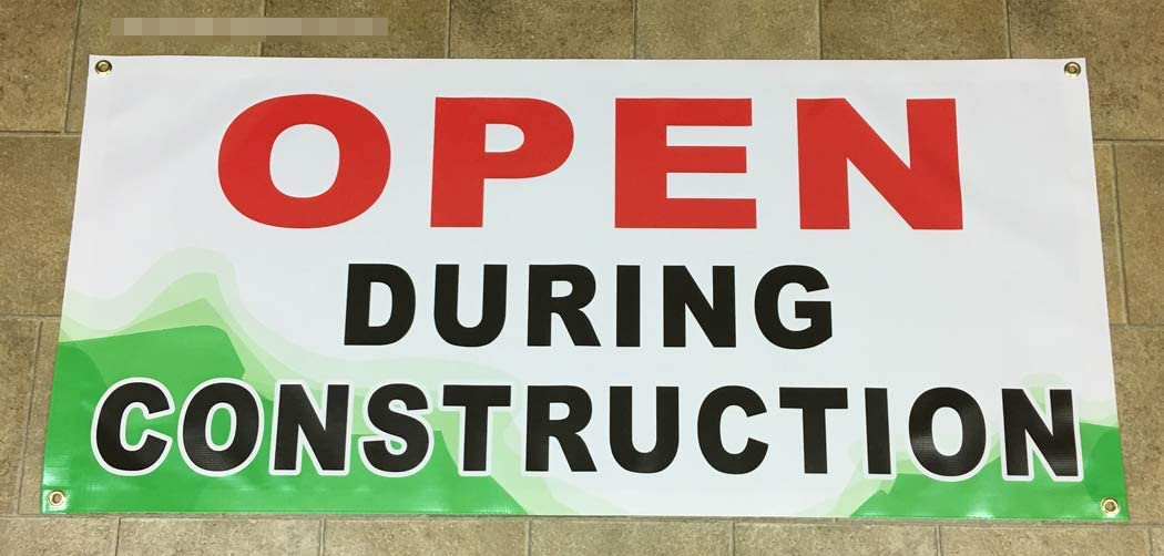 Vinyl W//BG Alice Graphics 22inX48in Open During Construction Banner Sign