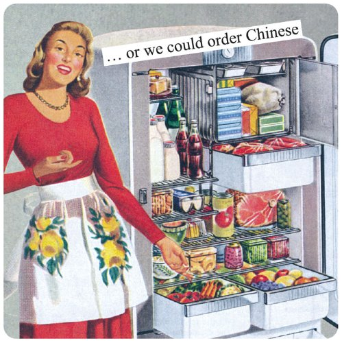 or we could order Chinese