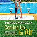 Coming Up for Air Audiobook by Miranda Kenneally Narrated by Carly Robins