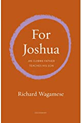 For Joshua: An Ojibwe Father Teaches His Son (Seedbank) Paperback