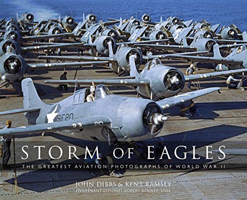 (Storm of Eagles: The Greatest Aviation Photographs of World War II)