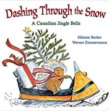 Dashing Through The Snow: A Canadian Jingle Bell