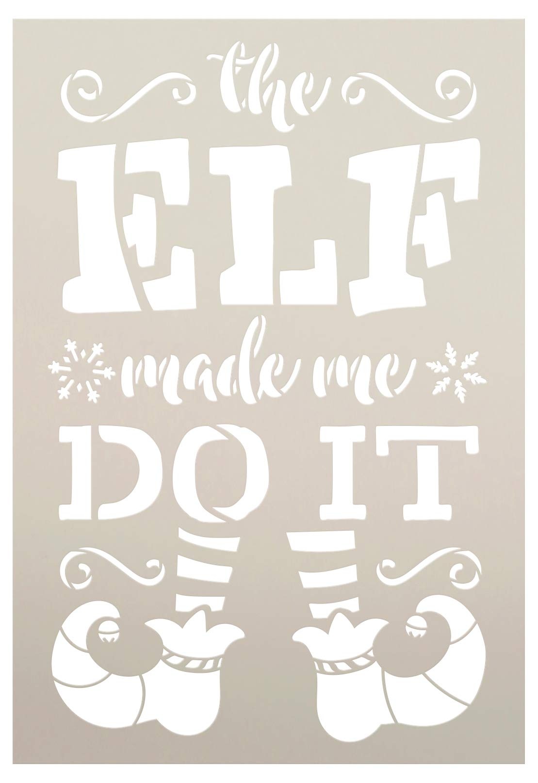 Elf Made Me Do It Stencil with Shoes and Stockings by StudioR12 | Snowflake Holiday Christmas Decor | Reusable Mylar Template | Paint Wood Signs | DIY Seasonal Home Crafting | Select Size (7'' x 10'') by STUDIOR12 STUDIO R12