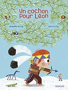 """Afficher """"Un cochon pour Léon"""""""