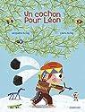 Un cochon pour Léon par Du Faÿ
