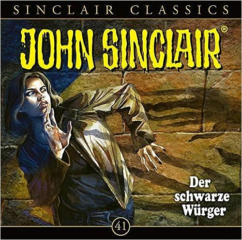 John Sinclair Classics – Der schwarze Würger (Folge 41)