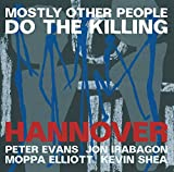 Hannover by Mostly Other People Do the Killing