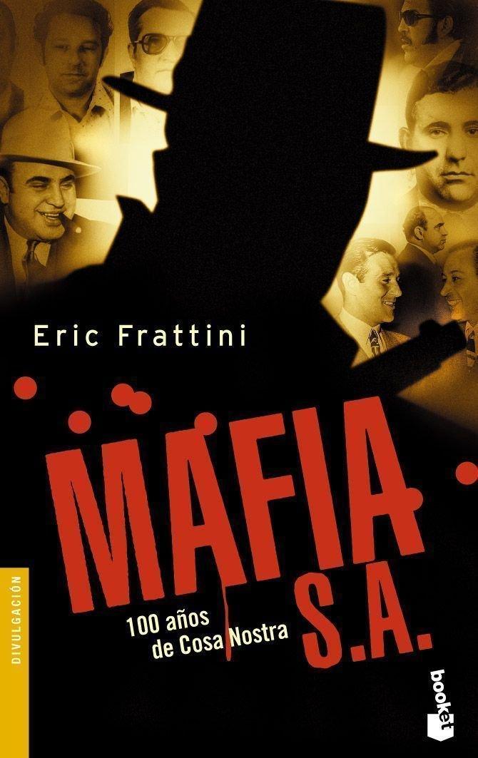 Mafia, S. A. (Divulgacion)