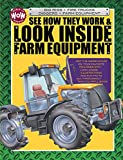 See How They Work & Look Inside Farm Equipment (World of Wonder)