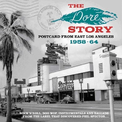 The Dore Story: Postcard From East Los Angeles 1958-1964 ()