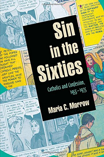 Sin in the Sixties: Catholics and Confession 1955–1975