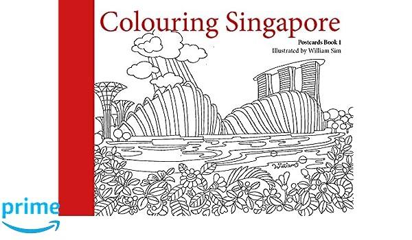 Colouring Singapore Postcards The Postcard Series William Sim 9789814779883 Amazon Books