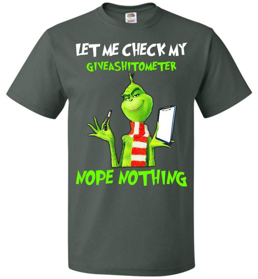 Let Me Check My Giveashitometer Nope Nothing S Grinch Funny T Shirt