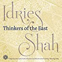 Thinkers of the East Hörbuch von Idries Shah Gesprochen von: David Ault