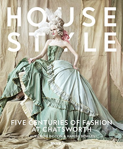 Image of House Style: Five Centuries of Fashion at Chatsworth