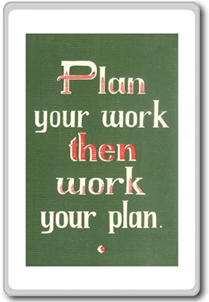 Amazoncom Plan Your Work Then Work Your Plan Motivational Quotes
