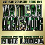 Vatican Ambassador | Mike Luoma
