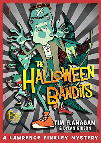 The Halloween Bandits (Lawrence Pinkley Mysteries Book 2)