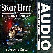 Stone Hard: The Infinity Brigade, Book 2 | Andrew Beery