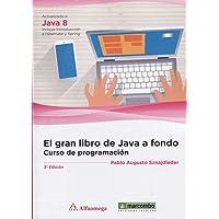 El gran libro de Java a Fondo: Curso de Programación.3º Edición