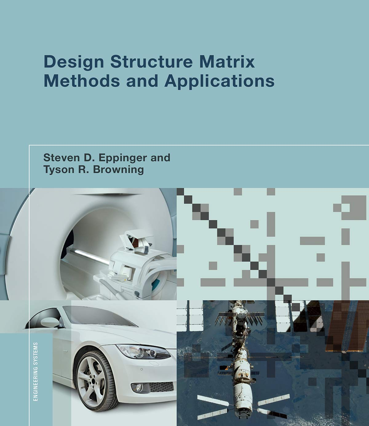 Download Design Structure Matrix Methods and Applications (Engineering Systems) ebook