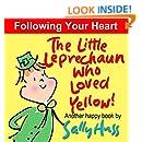 The Little Leprechaun Who Loved Yellow! (Happy Children's Series Book 2)