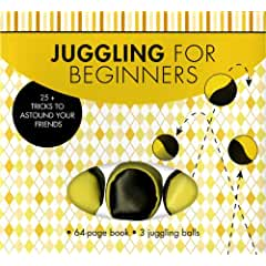 Image: Juggling for Beginners: 25+ Tricks to Astound Your Friends, by Cassandra Beckerman. Publisher: Sterling Innovation; Pap/Toy edition (October 8, 2012)