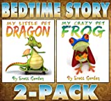Bedtime Story 2-Pack (My Little Pet Dragon & My Crazy Pet Frog)