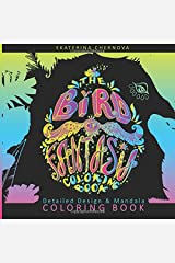 The Bird of Fantasia. Coloring Book (Detailed Design And Mandala Coloring Books) Paperback