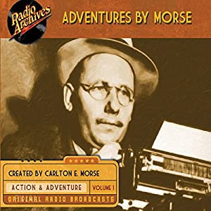 Adventures by Morse, Volume 1 Radio/TV Program