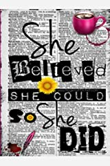 She Believed She Could - A Pocket JOURNAL (4.5x6 Lined) Paperback