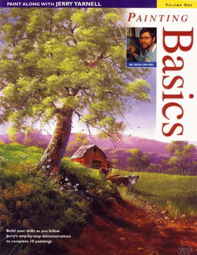 Paint Along with Jerry Yarnell Volume One - Painting Basics (Power Composition For Photography)