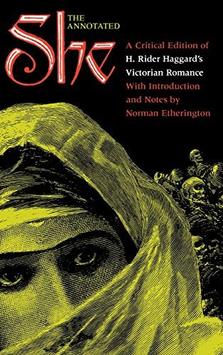 The Annotated She: A Critical Edition of H. Rider Haggard's Victorian Romance (Visions (Bloomington, Ind.)) by H. Rider Haggard - Bloomington Shopping Mall